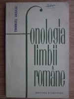 Anticariat: Emanuel Vasiliu - Fonologia limbii romane