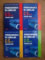 Emanuela Cerchez, Marinel Serban - Programarea in limbajul C/C++ pentru liceu (4 volume)