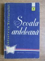 Anticariat: Emil Boldan - Scoala ardeleana