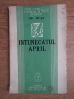 Emil Botta - Intunecatul April (1937)