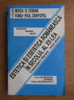 Emil Cioran, Tudor Vianu - Estetica si eseistica romaneasca in secolul al XX-lea