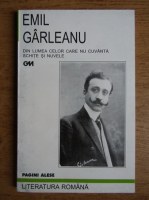 Anticariat: Emil Garleanu - Din lumea celor care nu cuvanta, Schite si nuvele