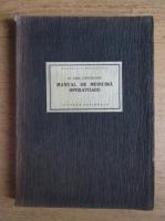 Emil Gheorghiu - Manual de medicina operatoare (1925)