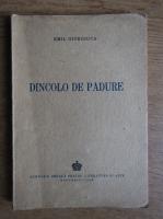 Anticariat: Emil Giurgiuca - Dincolo de padure (1943)
