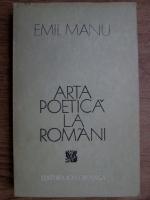 Anticariat: Emil Manu - Arta poetica la romani