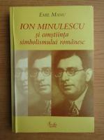 Emil Manu - Ion Minulescu si constiinta simbolismului romanesc