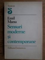 Anticariat: Emil Manu - Sensuri moderne si contemporane