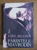Anticariat: Emil Mladin - Parintele Mavrodin