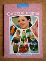 Emil Radulescu - Cancerul mamar si stilul de viata