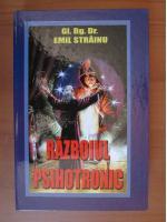 Anticariat: Emil Strainu - Razboiul psihotronic