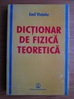 Anticariat: Emil Vinteler - Dictionar de fizica teoretica