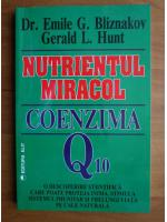 Anticariat: Emile Bliznakov - Nutrientul miracol. Coenzima Q10
