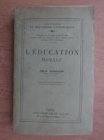 Anticariat: Emile Durkheim - L'education morale (1925)
