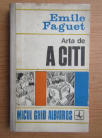 Anticariat: Emile Faguet - Arta de a citi