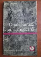 Emile Faguet - Drama antica. Drama moderna