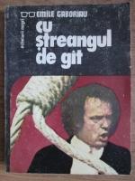 Anticariat: Emile Gaboriau - Cu streangul de gat