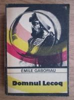 Emile Gaboriau - Domnul Lecoq