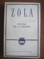 Anticariat: Emile Zola - Atacul de la moara
