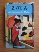 Emile Zola - Au bonhoeur des dames