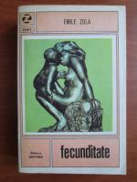 Anticariat: Emile Zola - Fecunditate