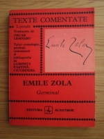 Anticariat: Emile Zola - Germinal (texte comentate)