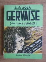 Emile Zola - Gervaise, cu inima zdrobita