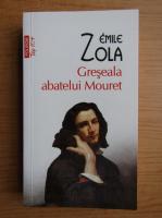 Anticariat: Emile Zola - Greseala abatelui Mouret