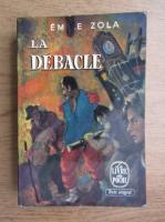 Anticariat: Emile Zola - La Debacle
