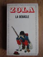 Emile Zola - La debacle