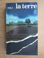 Anticariat: Emile Zola - La Terre