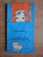 Emilia Caldararu - Ursuza
