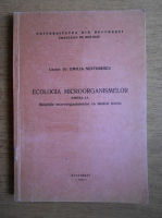 Emilia Nestorescu - Ecologia microorganismelor. Relatiile microorganismelor cu mediul biotic