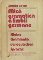 Emilia Savin - Mica gramatica a limbii germane