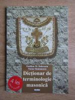 Anticariat: Emilian M. Dobrescu - Dictionar de terminologie masonica