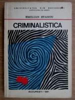 Anticariat: Emilian Stancu - Criminalistica