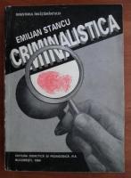 Emilian Stancu - Criminalistica