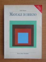 Anticariat: Emilio Morasso - Manuale di disegno