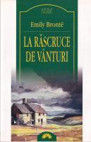 Emily Bronte - La rascruce de vanturi (editura Leda)