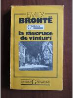 comperta: Emily Bronte - La rascruce de vanturi