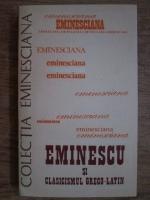 Anticariat: Eminescu si clasicismul greco-latin. Studii si articole