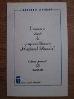 Eminescu vazut de gruparea literara Mesterul Manole