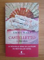 Anticariat: Emma Mars - Castelletto (volumul 2)