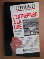 Emmanuel Dupuy - L'entreprise a la une communiquer avec la presse