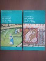 Emmanuel Le Roy Ladurie - Montaillou, sat occitan de la 1294 pana la 1324 (2 volume)