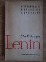 Anticariat: Emmanuil Kazakievici, Alla Drabkina, S. Dangulov - Povestiri despre Lenin