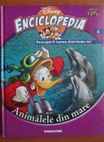 Enciclopedia Descopera lumea distrandu-te, volumul 4. Animalele din mare