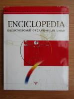 Enciclopedia dezintoxcarii organismului uman