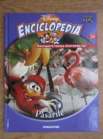 Anticariat: Enciclopedia Disney. Descopera lumea distrandu-te! Pasarile