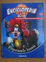 Enciclopedia Disney. Descopera lumea distrandu-te! Popoarele lumii