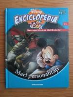 Anticariat: Enciclopedia Disney. Descopera lumea distrandu-te! Volumul 13: Mari personalitati